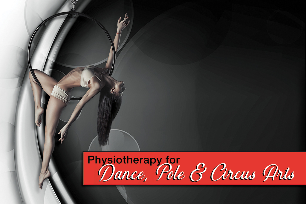 Physio for Dance, Pole and Circus Arts